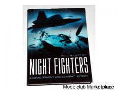 NIGHT FIGHTERS, A Development and Combat History, by Bill Gunston