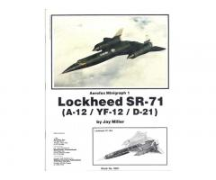 LOCKHEED SR-71 (Aerofax Minigraph 1)