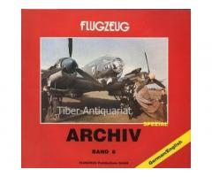 FLUGZEUG ARCHIVE Band 6 (Luftwaffe WW2)