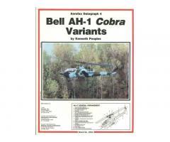 BELL AH-1 COBRA Variants (Aerofax Datagraph 4)