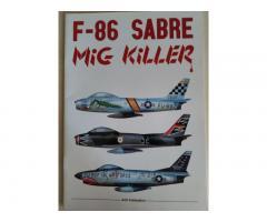 F-86 Sabre MiG Killer