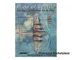 Pride of Seattle, The Story of the First 300 B-17s (Squadron)
