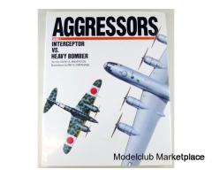 AGGRESSORS Volume 3, Interceptor vs Heavy Bomber (Airlife)